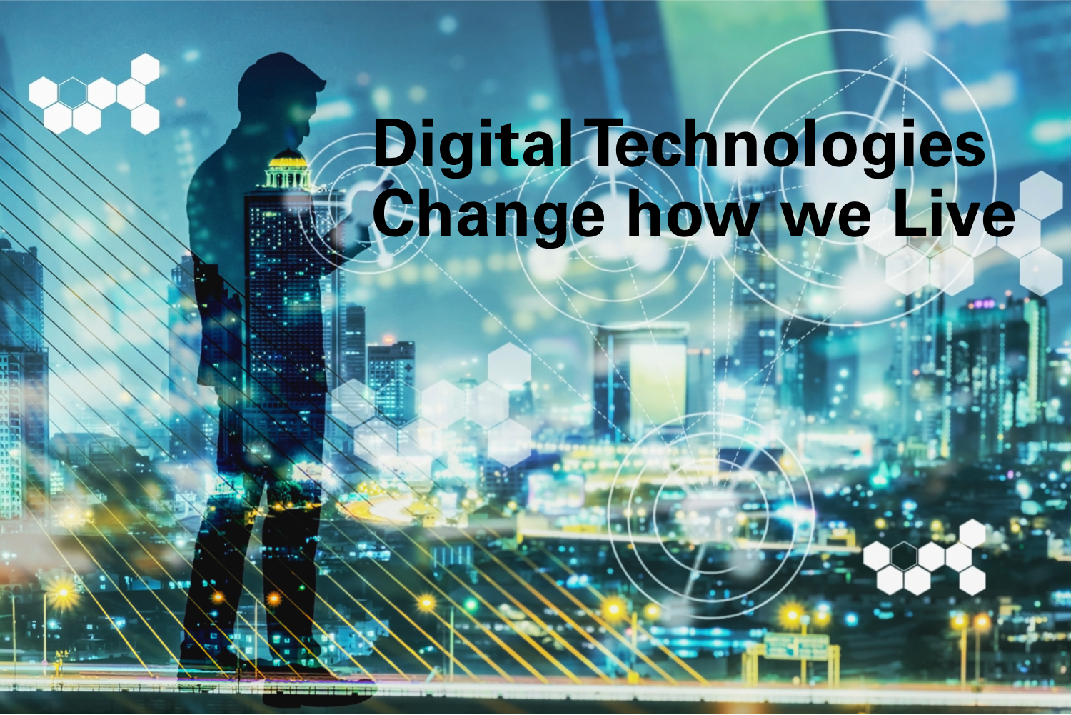 Digital changes our lives